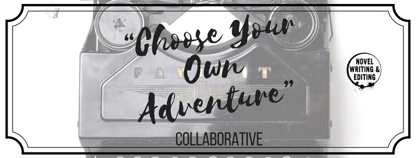 "Seeking Writers: The ""Choose Your Own Adventure"" Collaborative"